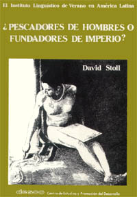 David Stoll, ¿Pescadores de hombres o fundadores de Imperio?