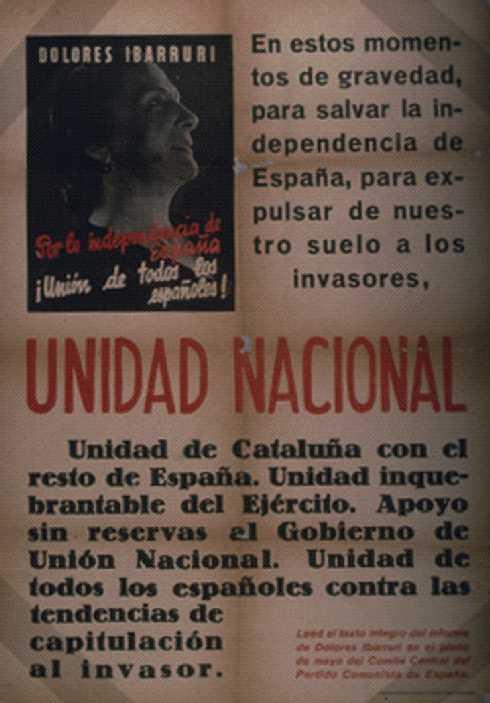 España: Dolores Ibarruri, por la independencia de España, unión de todos los españoles