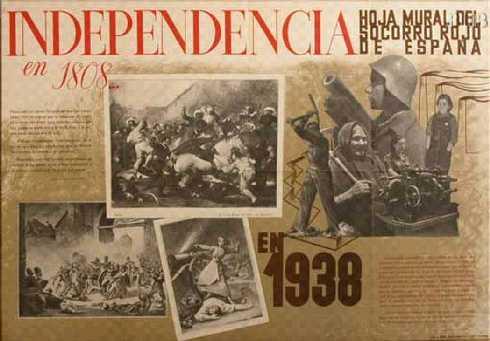 España. Hoja mural del Socorro Rojo de España. Independencia en 1808 y en 1938