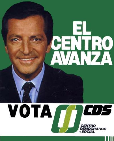 El centro avanza, cartel del CDS, Centro Democrático y Social, Adolfo Suárez, para las elecciones de 10 de junio de 1987
